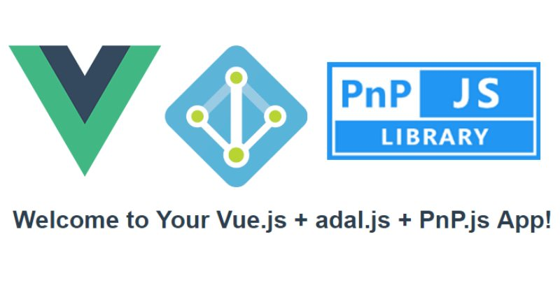 Vue js Single Page Application with adal js and PnP js: step